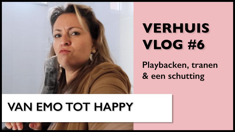 Verhuisvlog #6 | Playbacken, veel tranen & een schutting