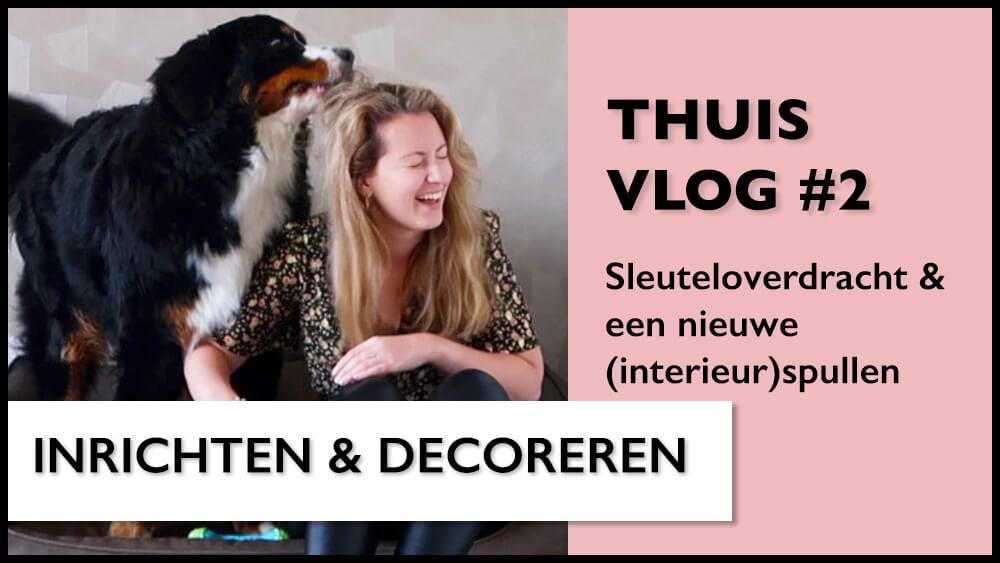 Thuisvlog #2 | Sleuteloverdracht & nieuwe (interieur)spullen!