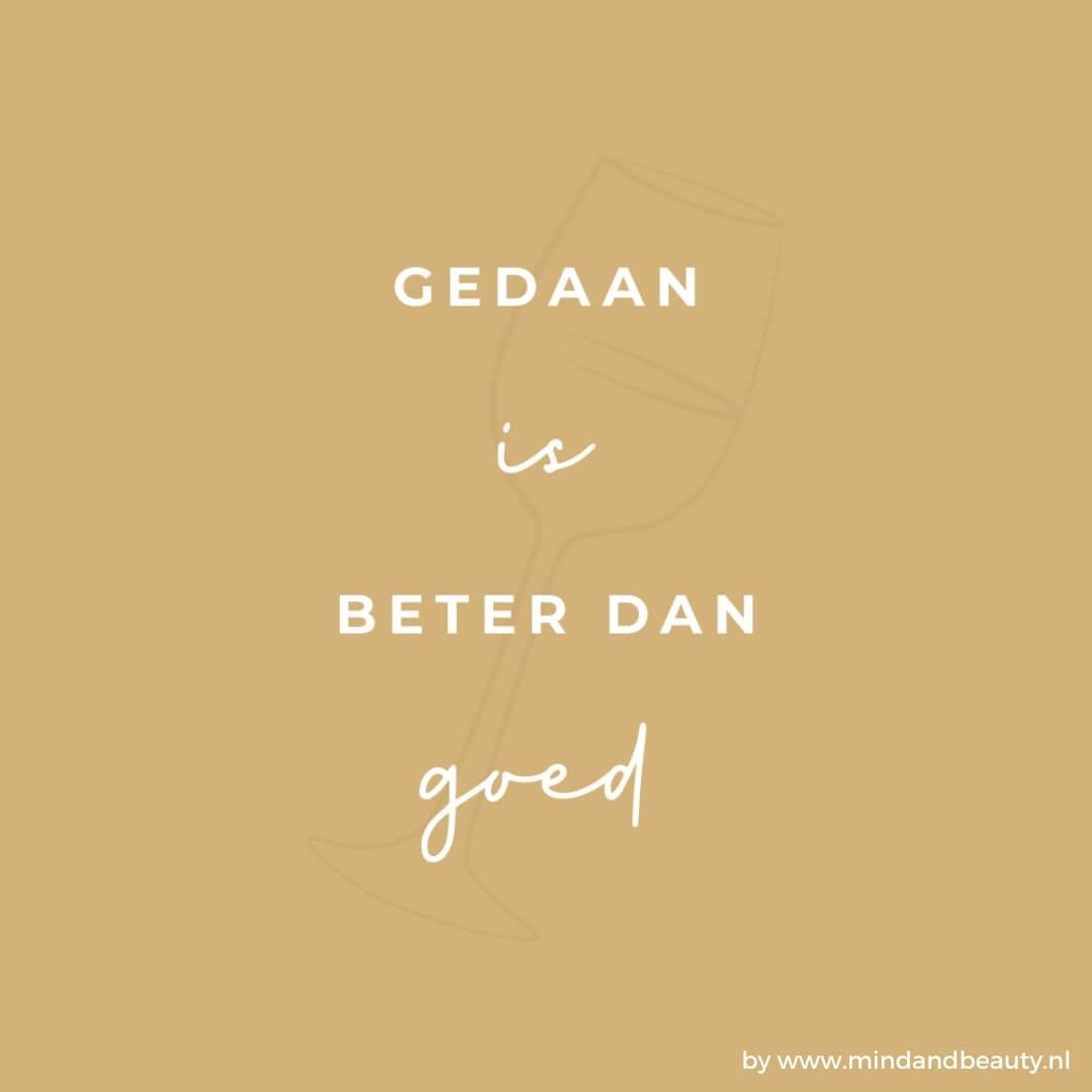 Ondernemerstips gedaan is beter dan goed MindandBeauty.nl